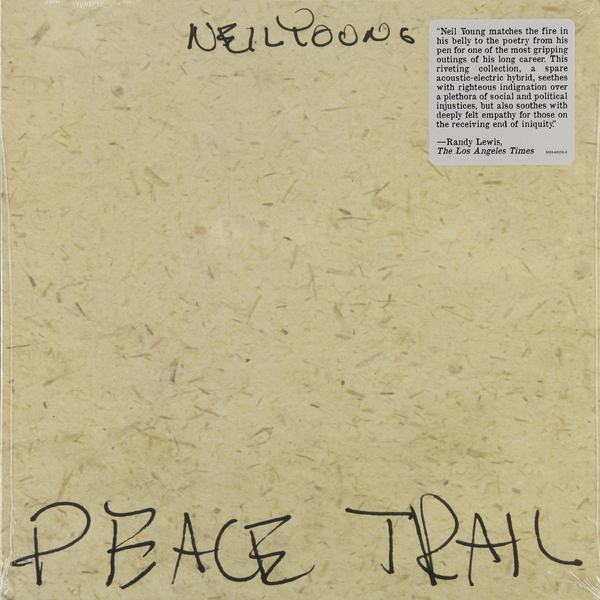 Neil Young Neil Young - Peace Trail цена