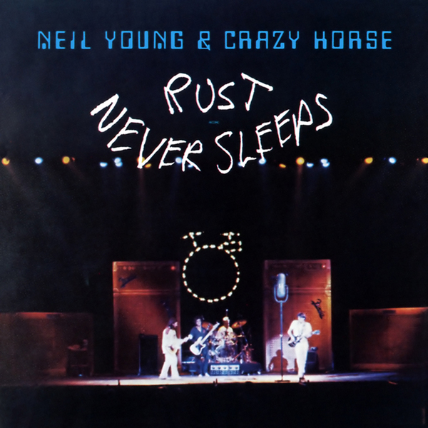 Neil Young Neil Young - Rust Never Sleeps (180 Gr) neil young neil young old ways