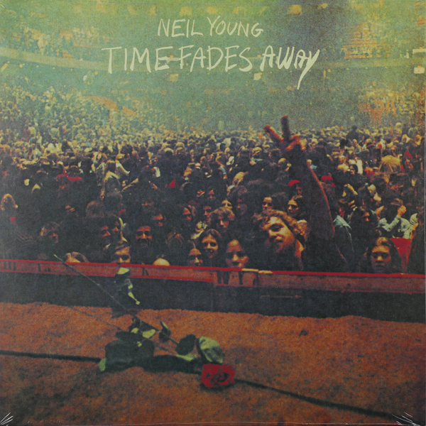 Neil Young Neil Young - Time Fades Away neil young neil young harvest moon 2 lp