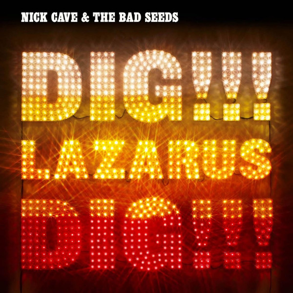 Nick Cave Nick Cave   The Bad Seeds - Dig Lazarus Dig (2 LP) ludlum r ludlum the lazarus vendetta