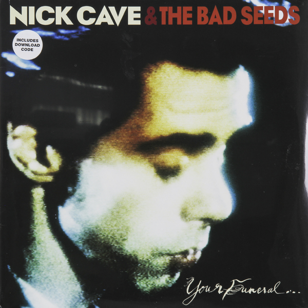 Nick Cave Nick Cave The Bad Seeds - Your Funeral... My Trial (2 LP) nick cave nick cave the bad seeds from her to eternity