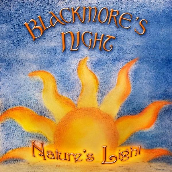 Blackmores Night - Natures Light