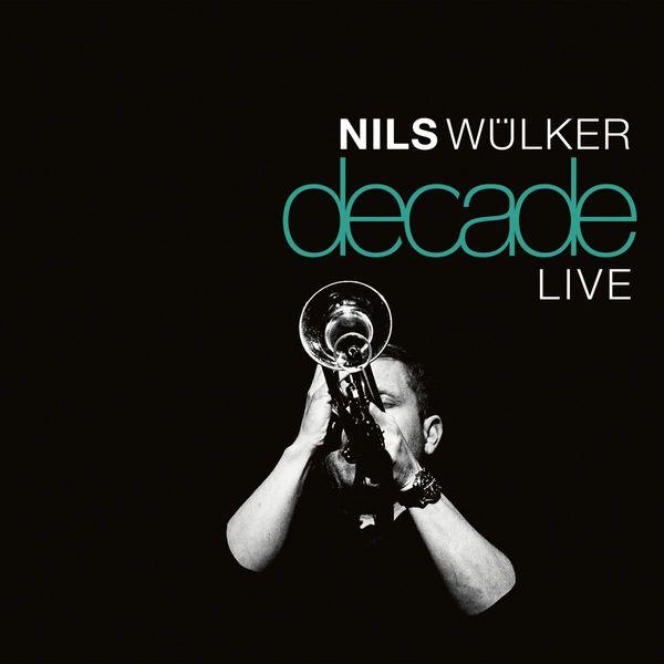 Nils Wulker Nils Wulker - Decade Live (2 LP) nils master jigger 2 7cm 10g 55