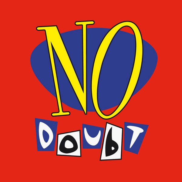 No Doubt No Doubt - No Doubt no doubt no doubt push and shove lp