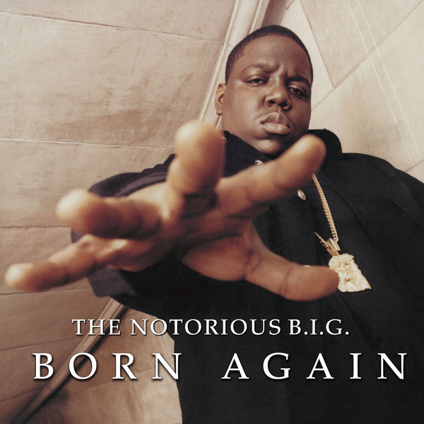 Notorious B.. - Born Again (2 LP)