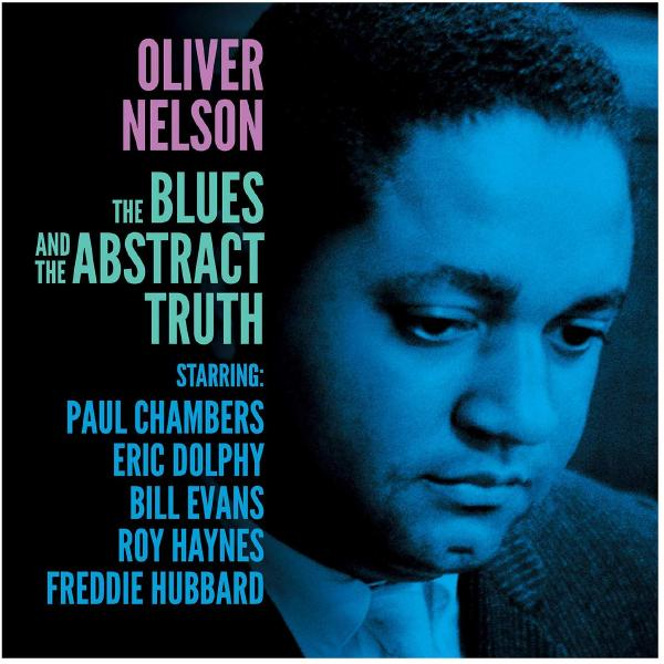 Oliver Nelson - The Blues Abstract Truth (180 Gr)
