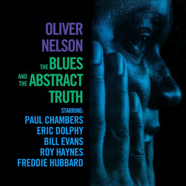 Oliver Nelson Oliver Nelson - The Blues And The Abstract Truth oliver wyman instant egghead guide the mind