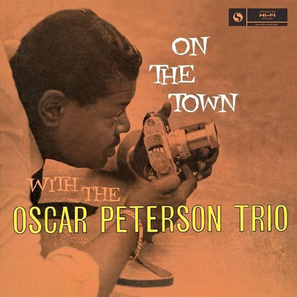 Oscar Peterson Oscar Peterson - On The Town oscar peterson oscar peterson night train 180 gr