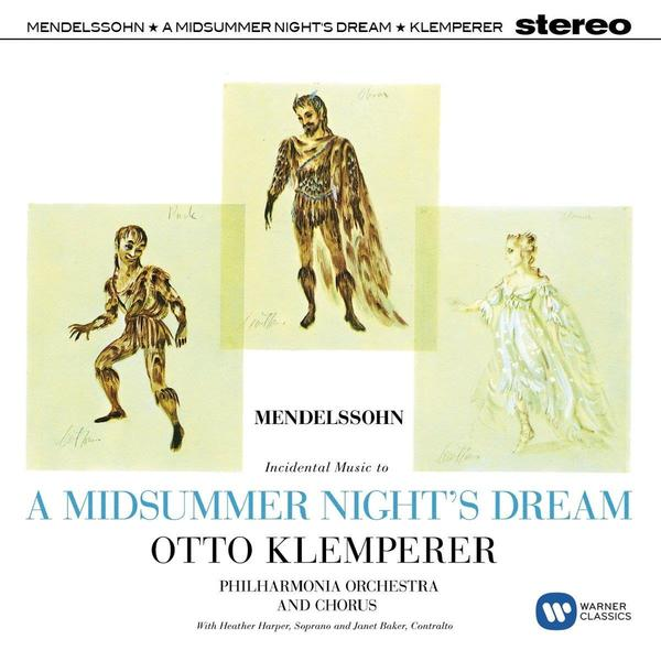 Mendelssohn MendelssohnOtto Klemperer - : A Midsummer Night midsummer magic