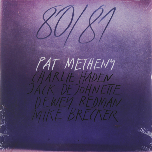 Pat Metheny Pat Metheny - 80/81 (2 LP) pat metheny group we live here live in japan