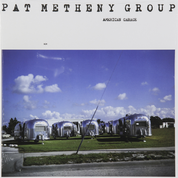 Pat Metheny Pat Metheny - American Garage pat metheny group we live here live in japan