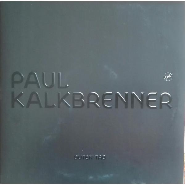 Paul Kalkbrenner Paul Kalkbrenner - Guten Tag (2 LP) paul lafargue