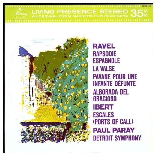 Paul Paray - Orchestral Music By Maurice Ravel Jacques Ibert