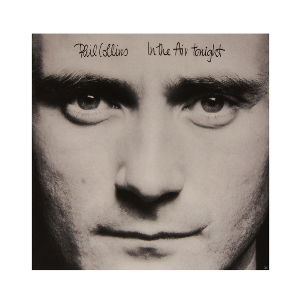 Phil Collins Phil Collins - In The Air Tonight phil collins dance into the light 2 lp