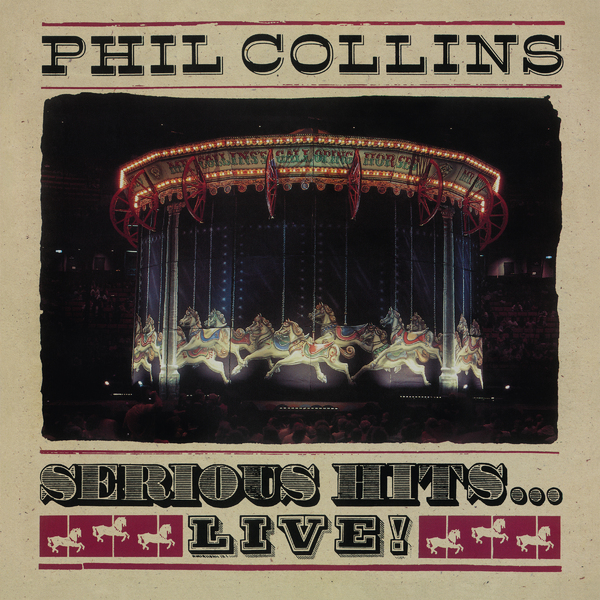 Phil Collins Phil Collins - Serious Hits… Live! (2 Lp, 180 Gr)