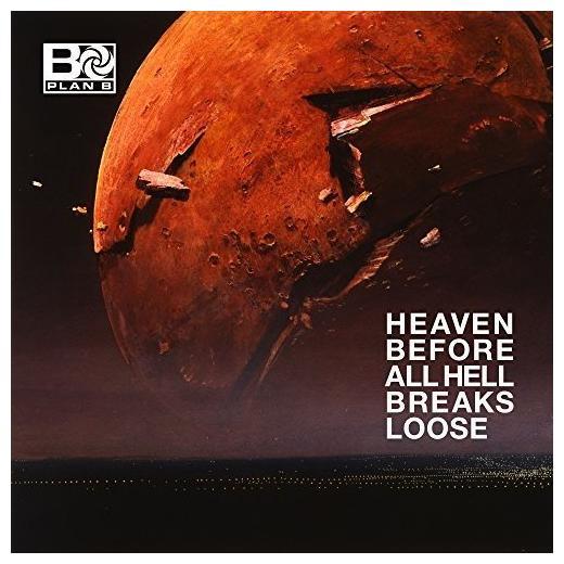 Plan B - Heaven Before All Hell Breaks Loose (2 LP)