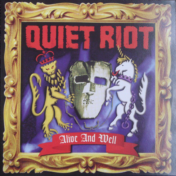 Quiet Riot Quiet Riot - Alive And Well quiet riot quiet riot metal health