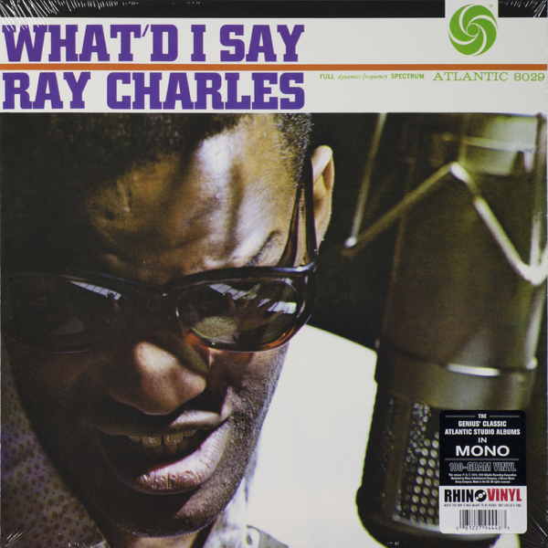 Ray Charles Ray Charles - What'd I Say (180 Gr) цена