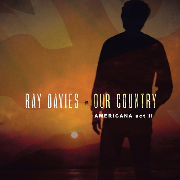 Ray Davies Ray Davies - Our Country: Americana Act 2 (2 LP) цена