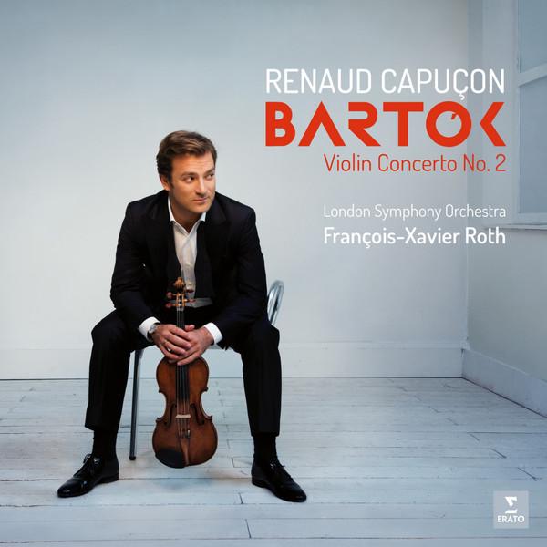 Bartok BartokRenaud Capucon - : Violin Concertos Nos. 1 2 гидон кремер олег майзенберг enescu schulhoff bartok plakidis violin works