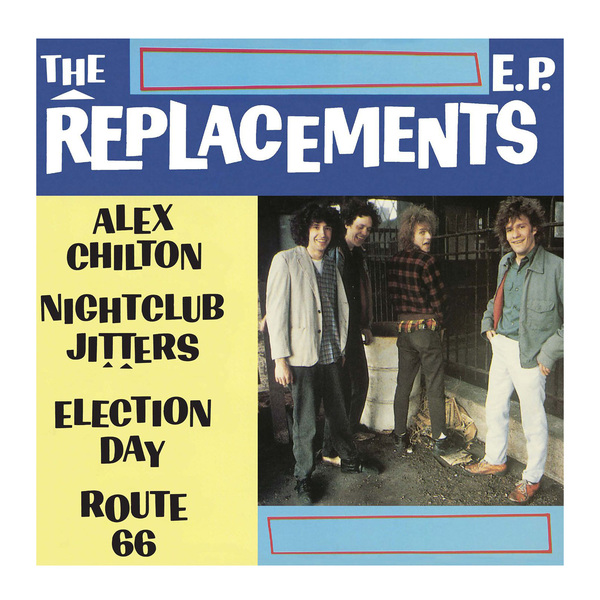 Replacements Replacements - Alex Chilton