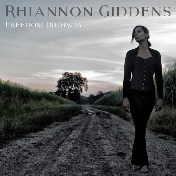 Rhiannon Giddens Rhiannon Giddens - Freedom Highway rhiannon giddens rhiannon giddens freedom highway lp