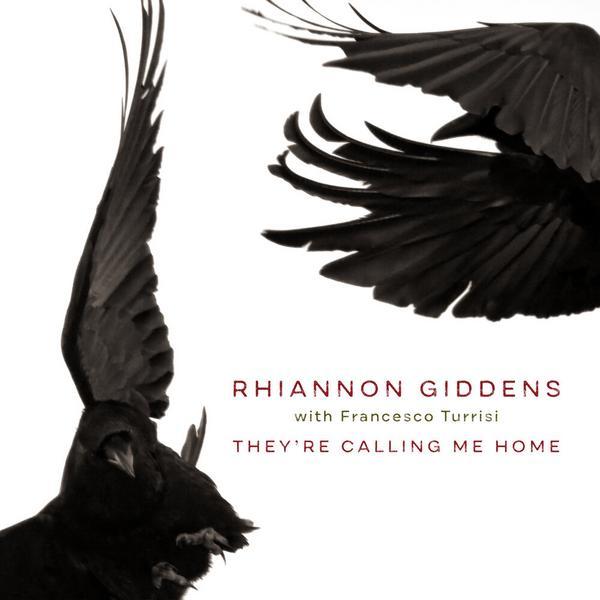 Фото - Rhiannon Giddens Rhiannon Giddens - They're Calling Me Home paget rhiannon hokusai