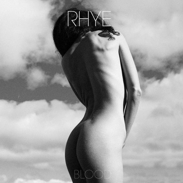 RHYE RHYE - Blood