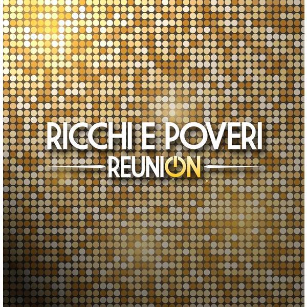 Ricchi Poveri - Reunion (2 LP)