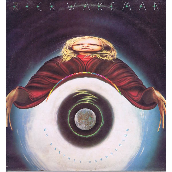 Rick Wakeman Rick Wakeman - No Earthly Connection