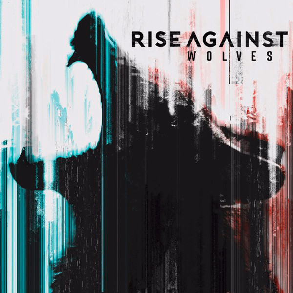 Rise Against Rise Against - Wolves wolves
