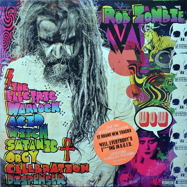 Rob Zombie Rob Zombie - Electric Warlock Acid Witch Satanic Orgy Celebration Dispenser