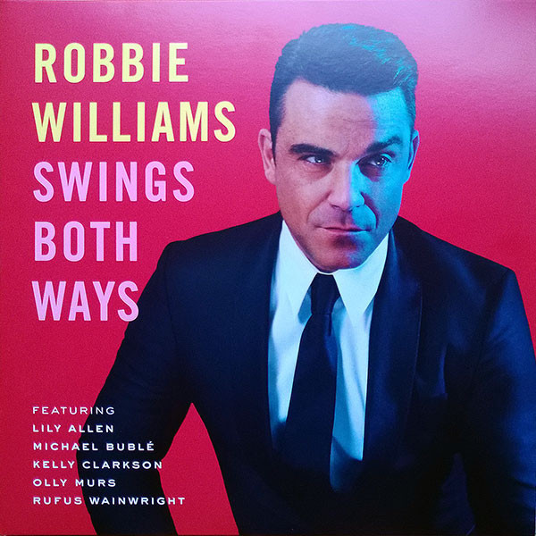 Robbie Williams Robbie Williams - Swings Both Ways (2 LP) robbie williams barolo