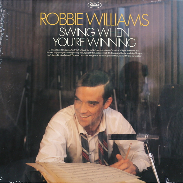 Robbie Williams Robbie Williams - Swing When You're Winning робби уильямс robbie williams take the crown cd dvd