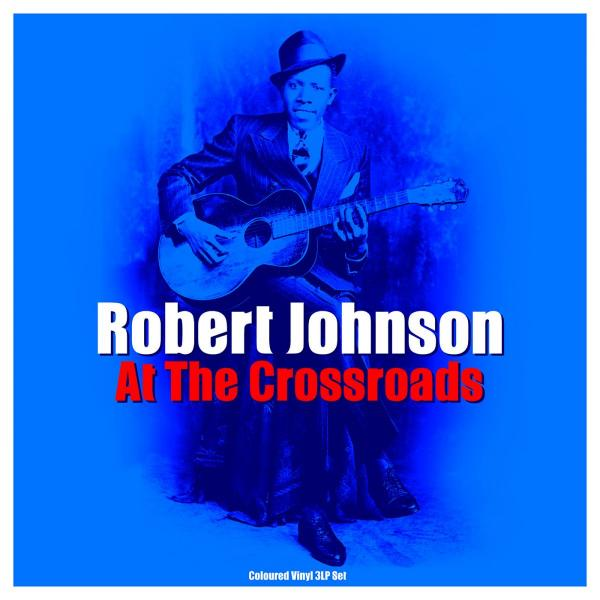 Robert Johnson - Cross Road Blues (180 Gr, 3 Lp, Colour)