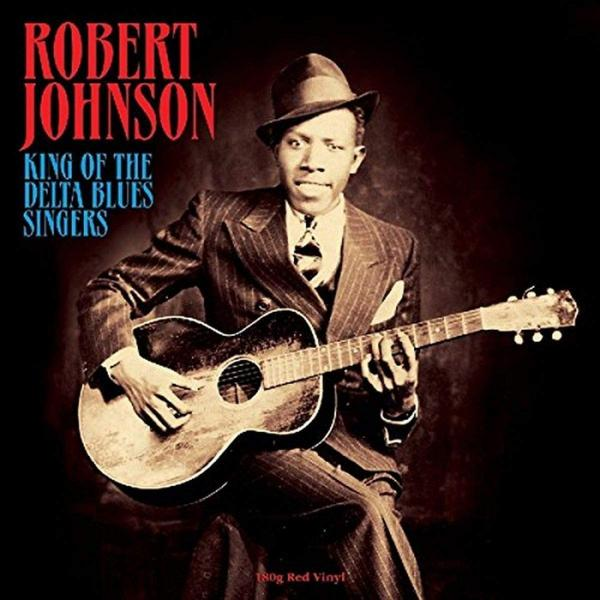 Robert Johnson - King Of The Delta Blues Singers (180 Gr, Colour)