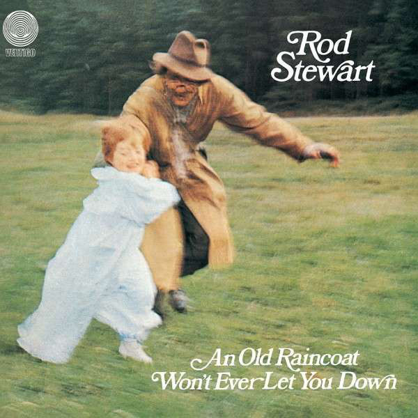 Rod Stewart - An Old Raincoat Wont Ever Let You Down