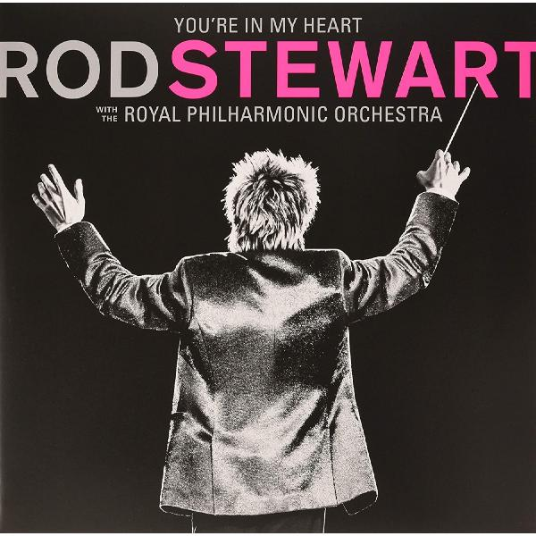 Rod Stewart - Youre In My Heart: With The Royal Philharmonic Orchestra (limited, 2 Lp, 180 Gr, Colour)