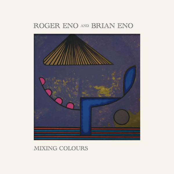 Roger Eno, Brian Eno - Mixing Colours (2 LP)