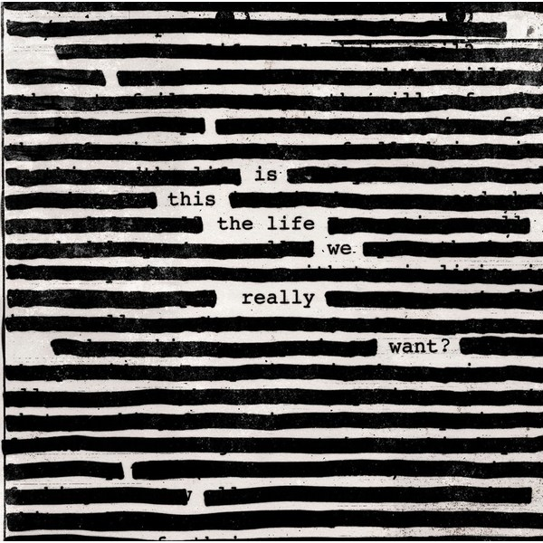 Roger Waters Roger Waters - Is This The Life We Really Want? (2 LP) roger waters roger waters amused to death 2 lp
