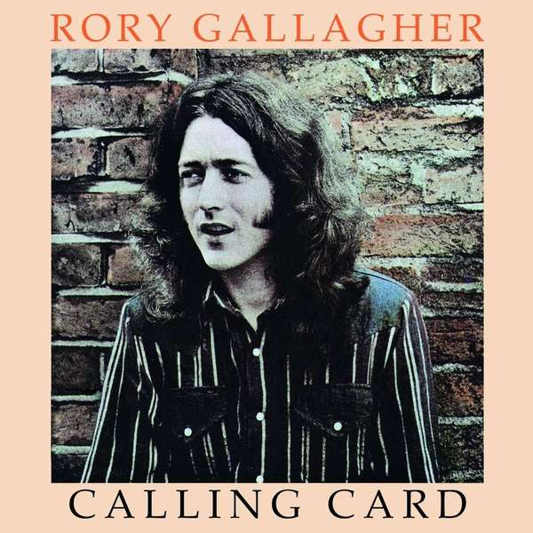 Rory Gallagher Rory Gallagher - Calling Card liam gallagher liam gallagher as you were picture