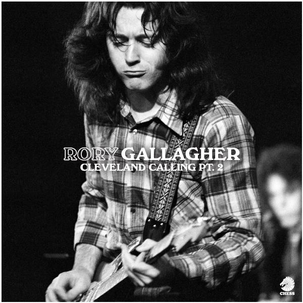 Rory Gallagher Rory Gallagher - Cleveland Calling Pt. 2 (limited) rory gallagher rory gallagher calling card