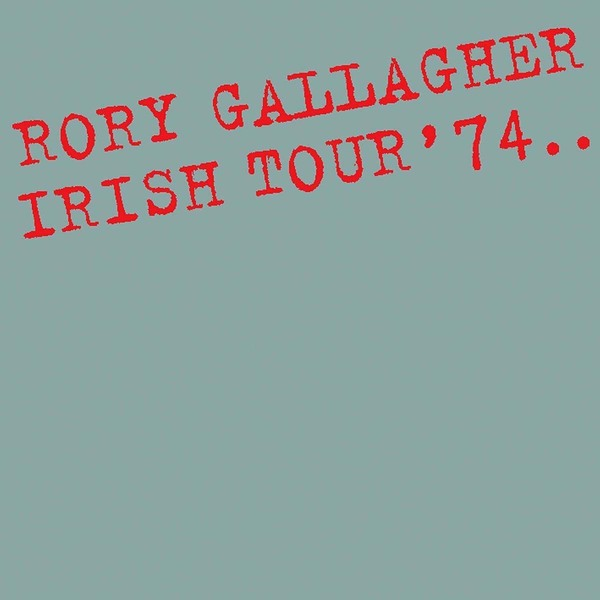 Rory Gallagher Rory Gallagher - Irish Tour 74 (2 LP)