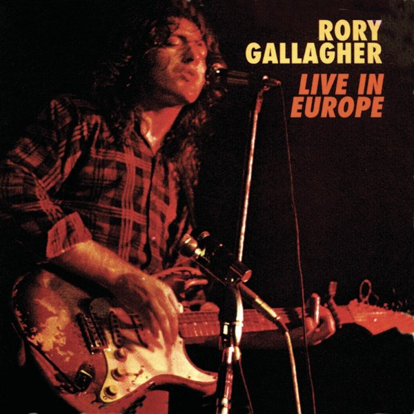 все цены на Rory Gallagher Rory Gallagher - Live! In Europe
