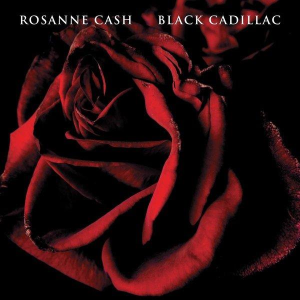 Rosanne Cash Rosanne Cash - Black Cadillac