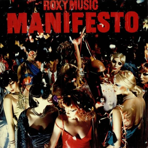 Roxy Music Roxy Music - Manifesto roxy music the high road