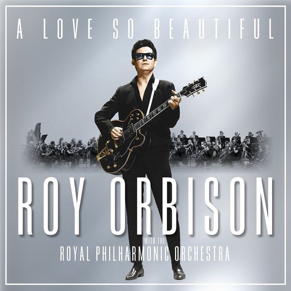Roy Orbison Roy Orbison - A Love So Beautiful: Roy Orbison The Royal Philharmonic Orchestra бра arte lamp logico a1035ap 2ab