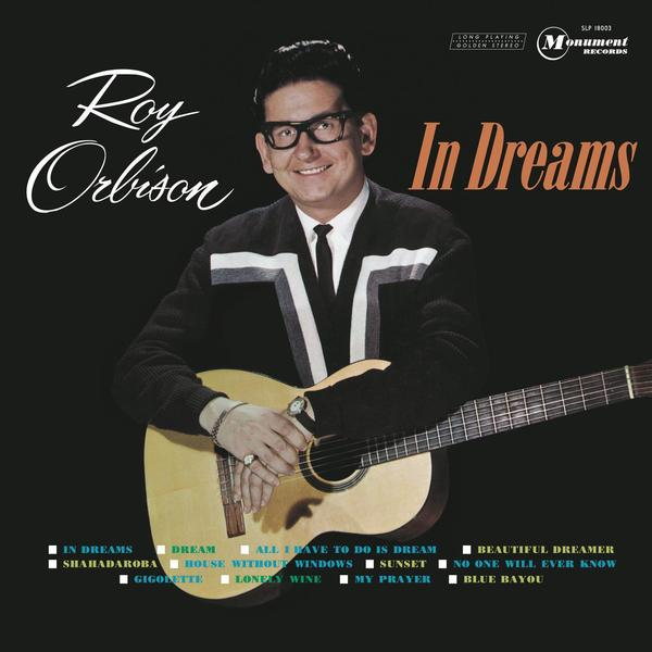 Roy Orbison Roy Orbison - In Dreams land of savagery land of promise – the european image of the american