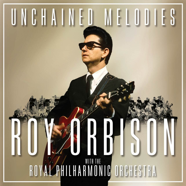 Roy Orbison - Unchained Melodies: The Royal Philharmonic Orchestra (2 LP)