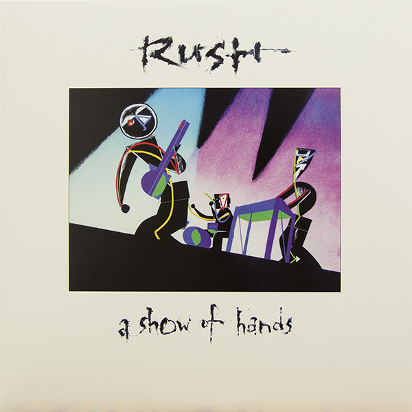 RUSH RUSH - A Show Of Hands (2 LP) rush rush hold your fire lp